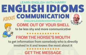 12 English Idioms Relating to Communication