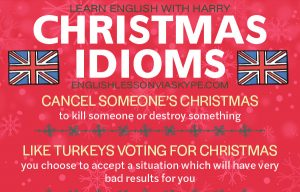 Popular English Christmas Idioms and Sayings
