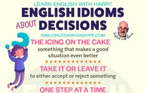 English Idioms about Decisions
