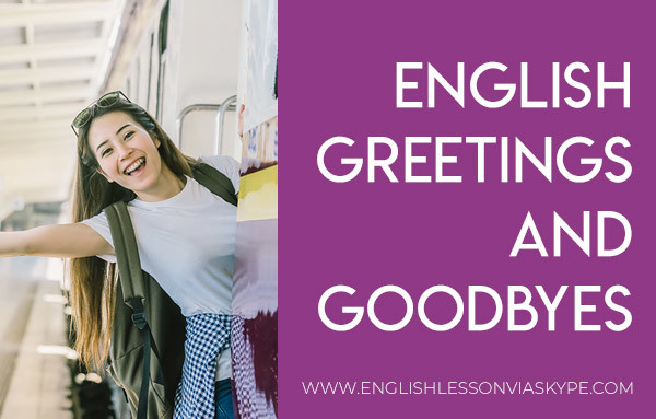 English greetings and goodbyes. Ways to say goodbye in English. Formal and informal greetings. #learnenglish #englishlessons #vocabulary #englishteacher #vocabulary #hoctienganh #ingles #อังกฤษ #английский #英语 #영어