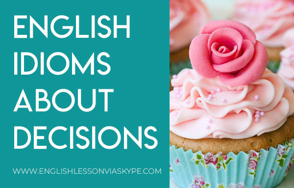 English Idioms about Decisions. Learn idioms in context at #englishlessons #tienganh #EnglishTeacher #vocabulary #ingles #อังกฤษ #английский #aprenderingles #english #cursodeingles #учианглийский #vocabulário #dicasdeingles #learningenglish #ingilizce #englishgrammar #englishvocabulary #ielts #idiomas
