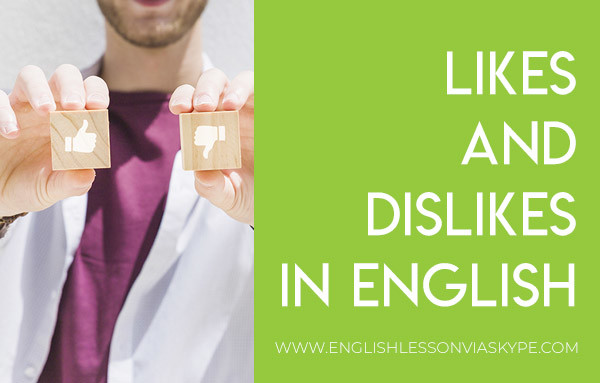 How to talk about likes and dislikes in English. How to say what you like in English. Intermediate level English. Effortless English learning. #learnenglish #englishlessons #englishteacher #ingles #aprenderingles #englishlanguage