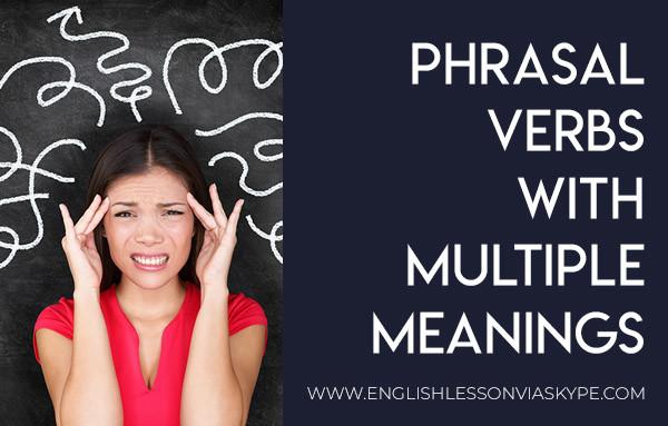 10 Phrasal Verbs with Multiple meanings. www.englishlessonviaskype.com #learnenglish #englishlessons #английский #angielski #nauka #ingles #Idiomas #idioms #English #englishteacher #ielts #toefl #vocabulary #ingilizce #inglese