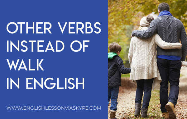 6 Other Words for Walking in English. Increasy vocabulary in English at www.englishlessonviaskype.com #learnenglish #englishlessons #tienganh #EnglishTeacher #vocabulary #ingles #อังกฤษ #английский #aprenderingles #english #cursodeingles #учианглийский #vocabulário #dicasdeingles #learningenglish #ingilizce #englishgrammar #englishvocabulary #ielts #idiomas