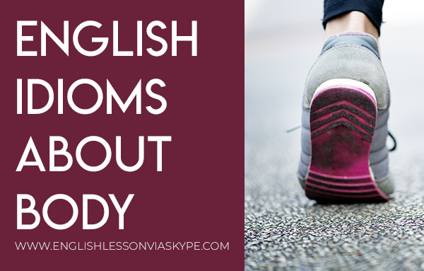 English Idioms associated with body parts. Intermediate level English #learnenglish #ingles