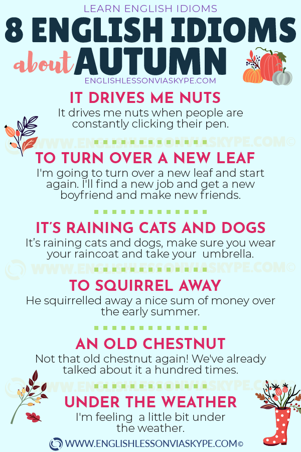 8 English Idioms about Autumn. Improve your vocabulary. Speak confident English. Learn English with Harry at www.englishlessonviaskype.com #learnenglish #englishlessons #tienganh #EnglishTeacher #vocabulary #ingles #อังกฤษ #английский #aprenderingles #english #cursodeingles #учианглийский #vocabulário #dicasdeingles #learningenglish #ingilizce #englishgrammar #englishvocabulary #ielts #idiomas