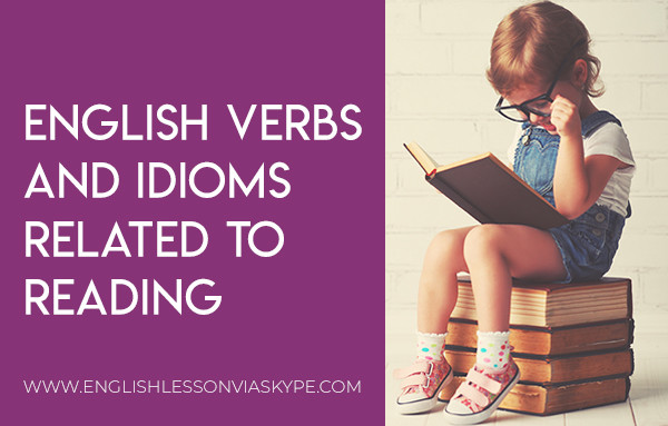 5 English Verbs and Useful Idioms related to Reading and Books. Intermediate level English. Improve English speaking skills. #learnenglish #englishlessons #englishteacher #ingles #aprenderingles #vocabulary #idioms
