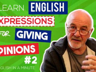 How to give your opinion in English?