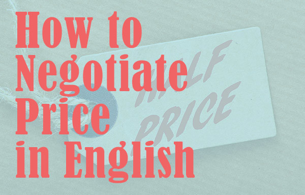 How to negotiate price in English. Useful English phrases and expressions. #learnenglish #englishlesson #english