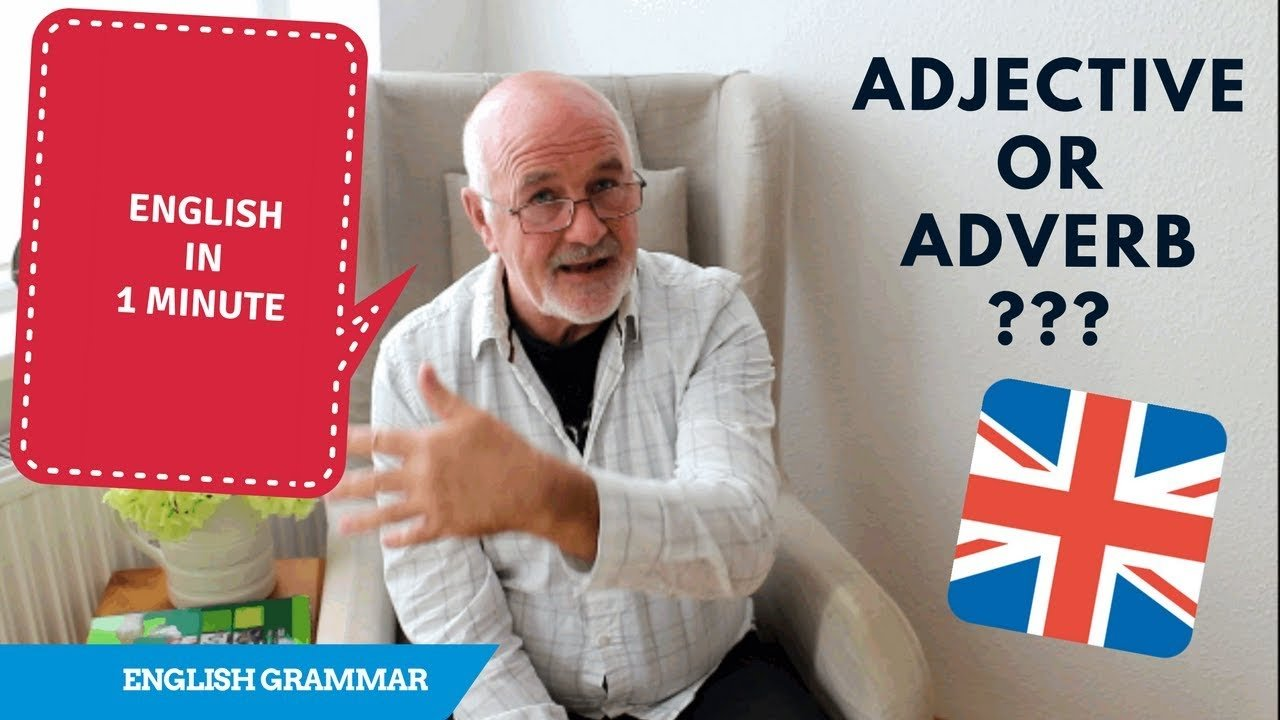 English Grammar - Adverbs and Adjectives with the Same Form