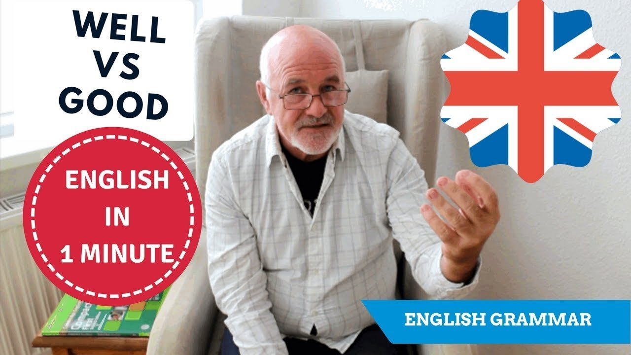 use of good and well in english