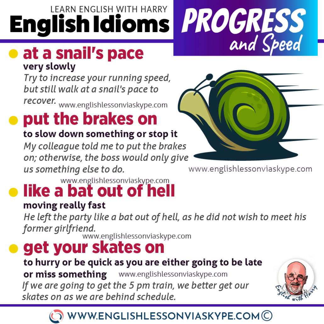 English idioms related to progress and speed. Learn advanced English expressions. www.englishlessonviaskype.com #learnenglish