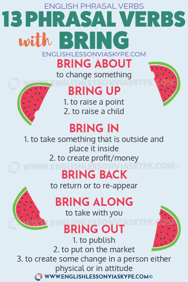 13 Phrasal Verbs with Bring. Learn English phrasal verbs in context and improve English from intermediate to advanced at www.englishlessonviaskype.com #learnenglish #englishlessons #tienganh #EnglishTeacher #vocabulary #ingles #อังกฤษ #английский #aprenderingles #english #cursodeingles #учианглийский #vocabulário #dicasdeingles #learningenglish #ingilizce #englishgrammar #englishvocabulary #ielts #idiomas