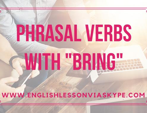 Learn English phrasal verbs with Bring
