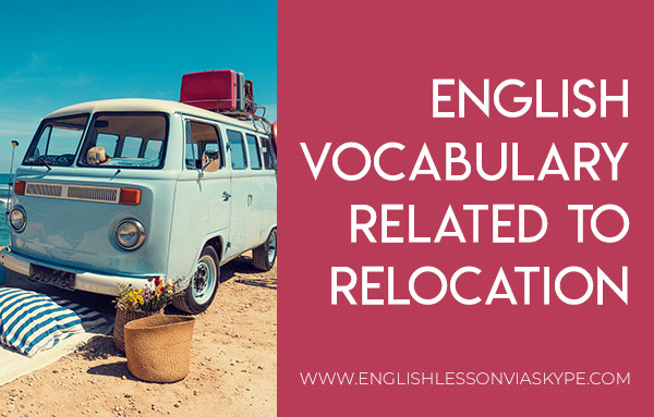 English Vocabulary related to relocation. Intermediate level English. Improve English speaking skills. #learnenglish #englishlessons #englishteacher #ingles #aprenderingles