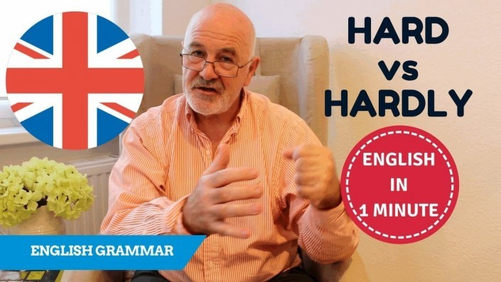 How to speak English - difference between hard and hardly