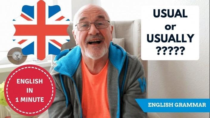 Speak English fluently - Usual or Usually