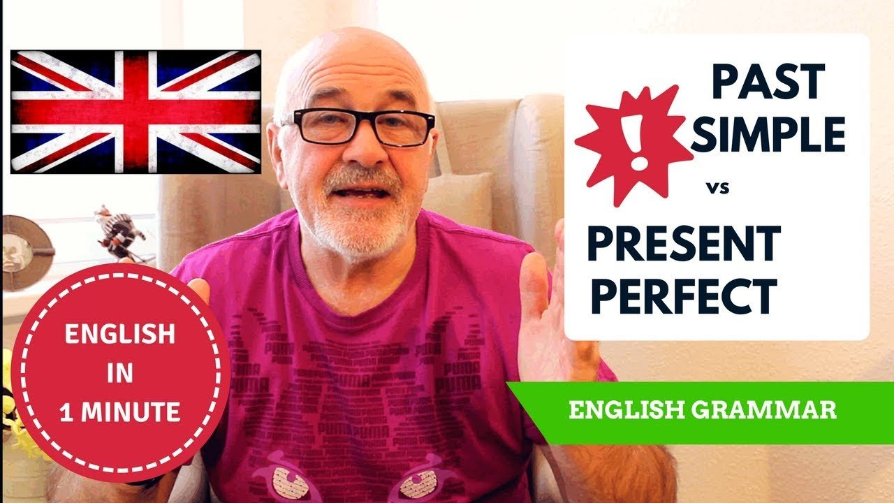 How to learn English Grammar - what is the difference Past Simple vs Present Perfect
