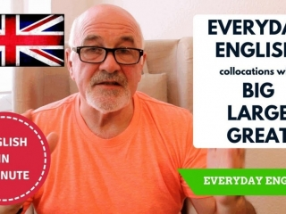 Learn real English expressions with the words Big, Large and Great