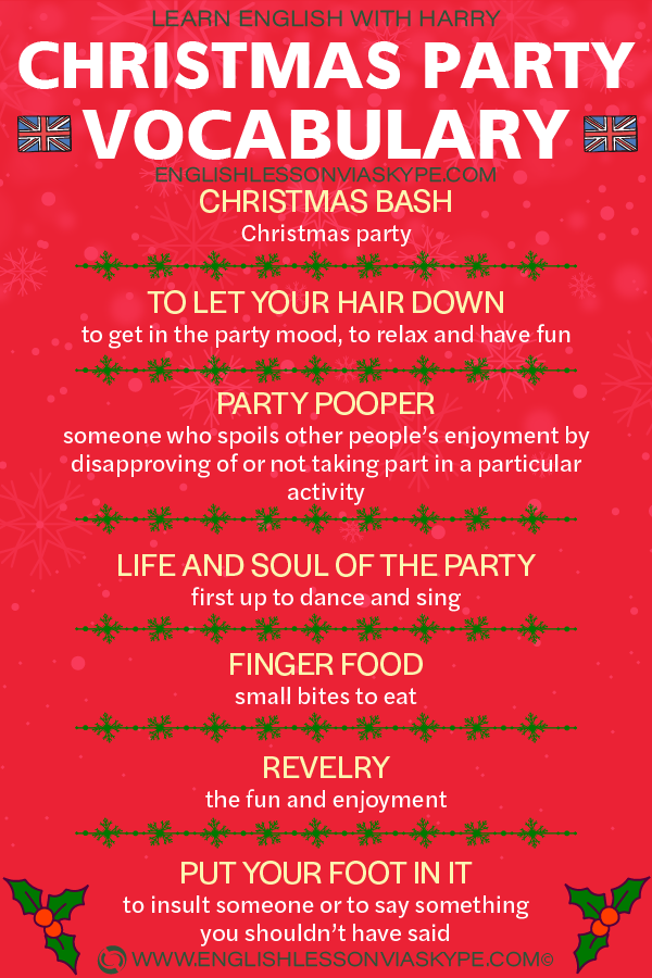English Christmas party vocabulary words and phrases. Learn English with Harry at www.englishlessonviaskype.com #learnenglish #englishlessons #tienganh #EnglishTeacher #vocabulary #ingles #อังกฤษ #английский #aprenderingles #english #cursodeingles #учианглийский #vocabulário #dicasdeingles #learningenglish #ingilizce #englishgrammar #englishvocabulary #ielts #idiomas