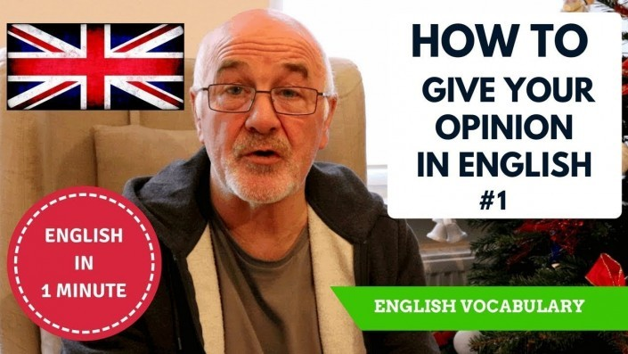 Learn to give your opinion in English