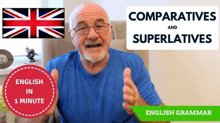 How to form Comparatives and Superlatives in English