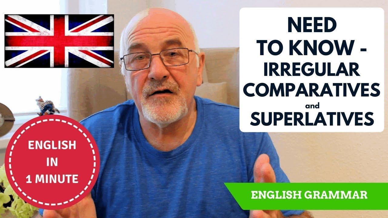 Learn real English - irregular Comparatives and Superlatives