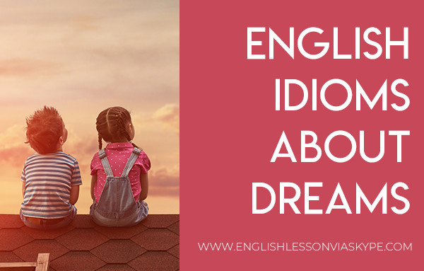 English Idioms related to Dreams. #learnenglish #englishlessons
