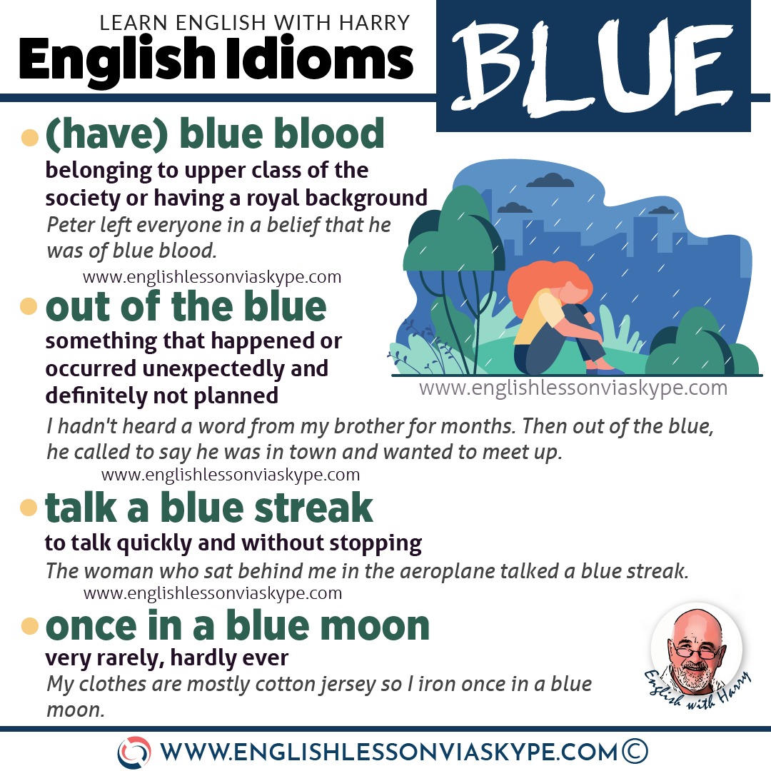 English idioms with blue in them. English colour idioms. From intermediate to advanced English with www.englishlessonviaskype.com #learnenglish #englishlessons #EnglishTeacher #vocabulary #ingles #อังกฤษ #английский #aprenderingles #english #cursodeingles #учианглийский #vocabulário #dicasdeingles #learningenglish #ingilizce #englishgrammar #englishvocabulary #ielts #idiomas