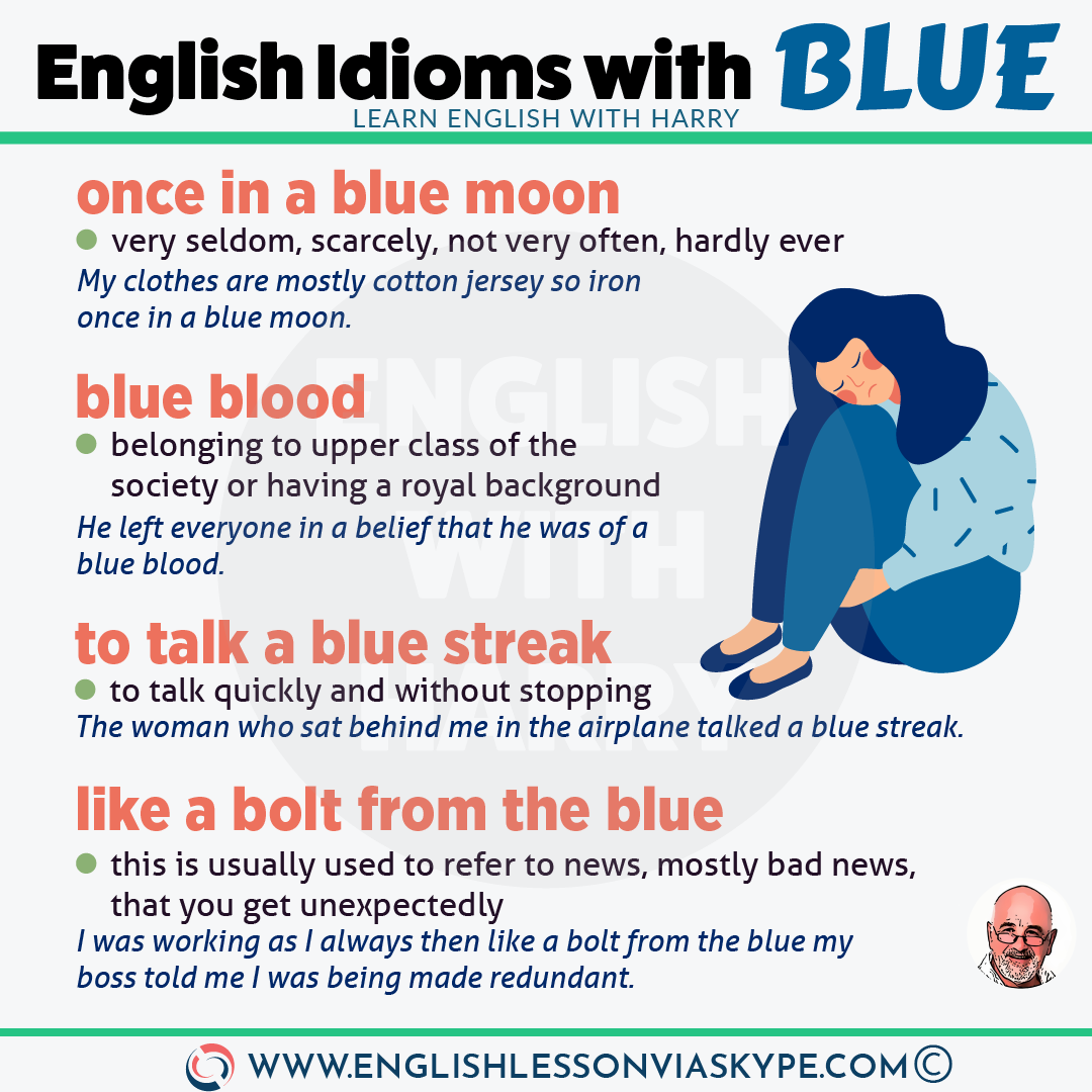 English Colour Idioms. Expressions with Blue. Intermediate level English idioms. Improve English speaking skills at www.englishlessonviaskype.com #learnenglish #englishlessons #tienganh #EnglishTeacher #vocabulary #ingles #อังกฤษ #английский #aprenderingles #english #cursodeingles #учианглийский #vocabulário #dicasdeingles #learningenglish #ingilizce #englishgrammar #englishvocabulary #ielts #idiomas