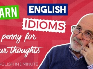 penny for your thoughts idiom