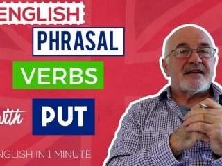 Phrasal Verbs with PUT and their meanings