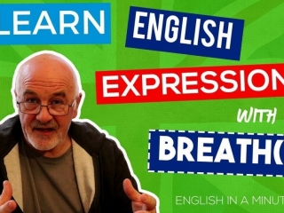 Learning English Idioms - English expressions connected with breath