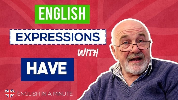 common english phrases with have