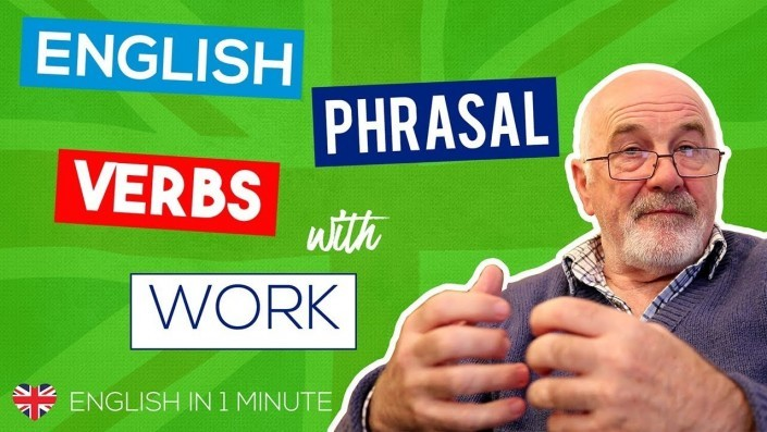 English Phrasal Verbs with Work