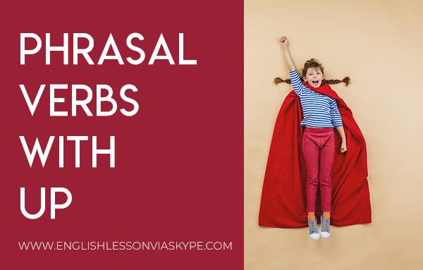 English Phrasal Verbs with UP. Intermediate level English. Improve English speaking skills. #learnenglish #englishlessons #englishteacher #ingles #aprenderingles #english #englishlanguage