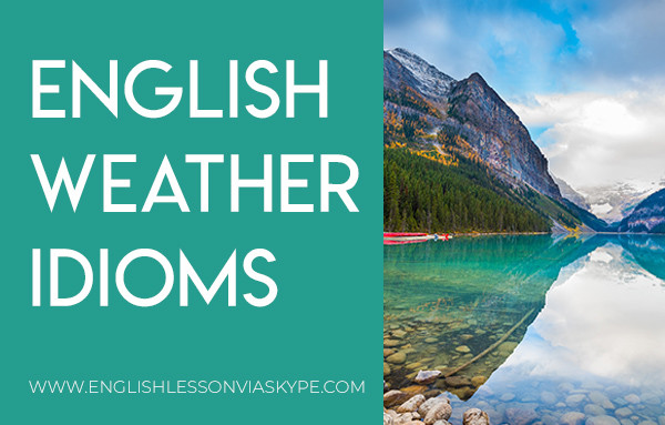 English weather idioms. Learn English idioms and improve English speaking skills. Intermediate level English. #learnenglish #englishlessons #ingles #aprenderingles #english
