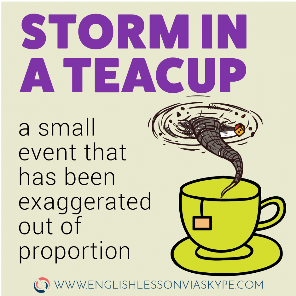 Storm in a teacup idiom meaning. English idioms related to weather. www.englishlessonviaskype.com #learnenglish #englishlessons #EnglishTeacher #vocabulary #ingles #английский #aprenderingles #english #cursodeingles #учианглийский #vocabulário #dicasdeingles #learningenglish #ingilizce #englishgrammar #englishvocabulary #ielts #idiomas