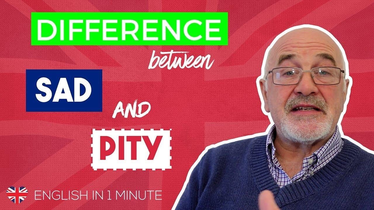 sad vs pity difference
