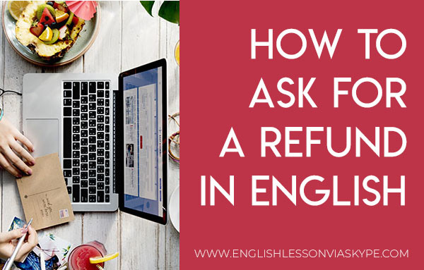 How to ask for a refund in English. Useful English phrases at www.englishlessonviaskype.com #learnenglish #englishlessons #tienganh #EnglishTeacher #vocabulary #ingles #อังกฤษ #английский #aprenderingles #english #cursodeingles #учианглийский #vocabulário #dicasdeingles #learningenglish #ingilizce #englishgrammar #englishvocabulary #ielts #idiomas