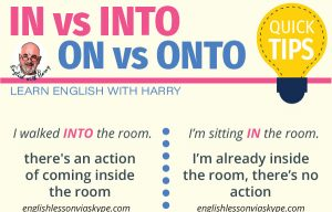 When to use INTO and ONTO in English?