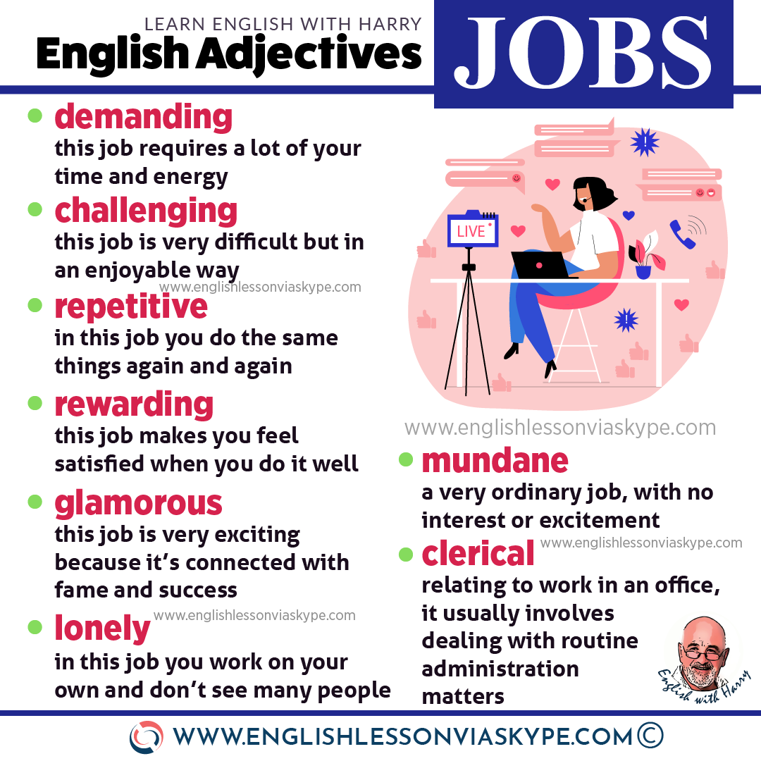 English adjectives for Job. Learn to describe your job in English. Improve English with Harry at www.englishlessonviaskype.com #learnenglish #englishlessons #tienganh #EnglishTeacher #vocabulary #ingles #อังกฤษ #английский #aprenderingles #english #cursodeingles #учианглийский #vocabulário #dicasdeingles #learningenglish #ingilizce #englishgrammar #englishvocabulary #ielts #idiomas