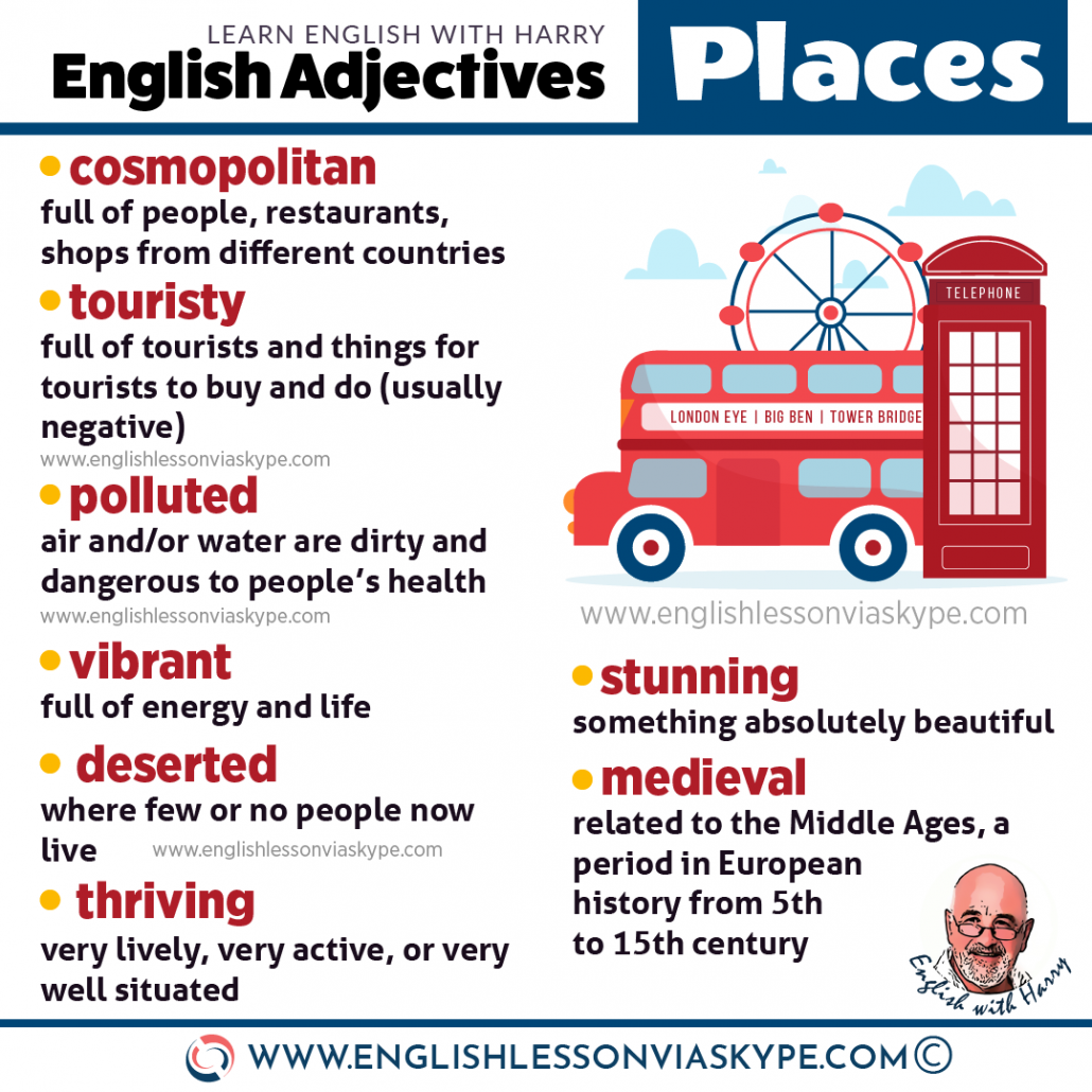 English adjectives to describe places. Touristy, modern, contemporary, lively. Improve English skills and confidence in English with www.englishlessonviaskype.com #learnenglish #englishteacher #vocabulary #hoctienganh #ingles #ingilizce #английский