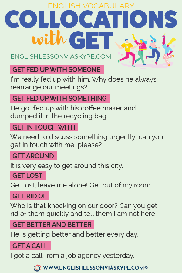 GET: Collocations with Get with meanings and examples. B1 English www.englishlessonviaskype.com #learnenglish #englishlessons #английский #angielski #nauka #ingles #Idiomas #idioms #English #englishteacher #ielts #toefl #vocabulary #ingilizce #inglese