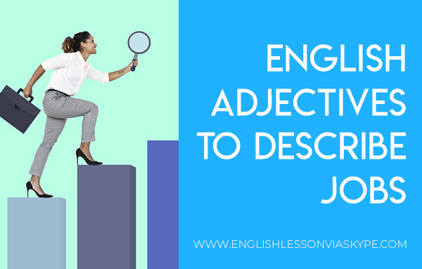Learn English adjectives to describe jobs. How to describe your job in English. Intermediate level English. #learnenglish #englishlessons #englishteacher #ingles #aprenderingles