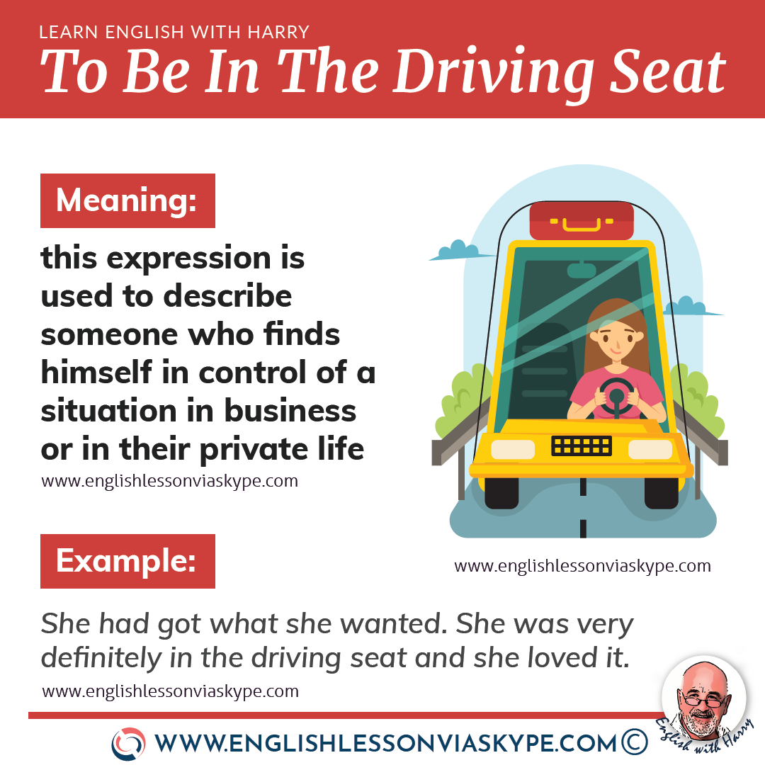 In the driving seat idiom meaning. English idioms related to driving. From intermediate to advanced English with www.englishlessonviaskype.com #learnenglish #englishlessons #EnglishTeacher #vocabulary #ingles #английский #aprenderingles #english #englishidioms #learningenglish #esl #englishteacher