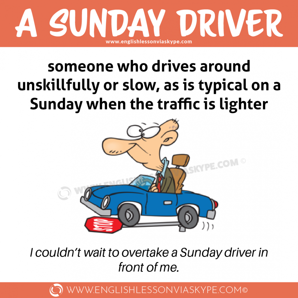 Sunday Driver Idiom meaning. English idioms in context. #learnenglish #englishlessons #englishteacher #aprenderingles #englisch