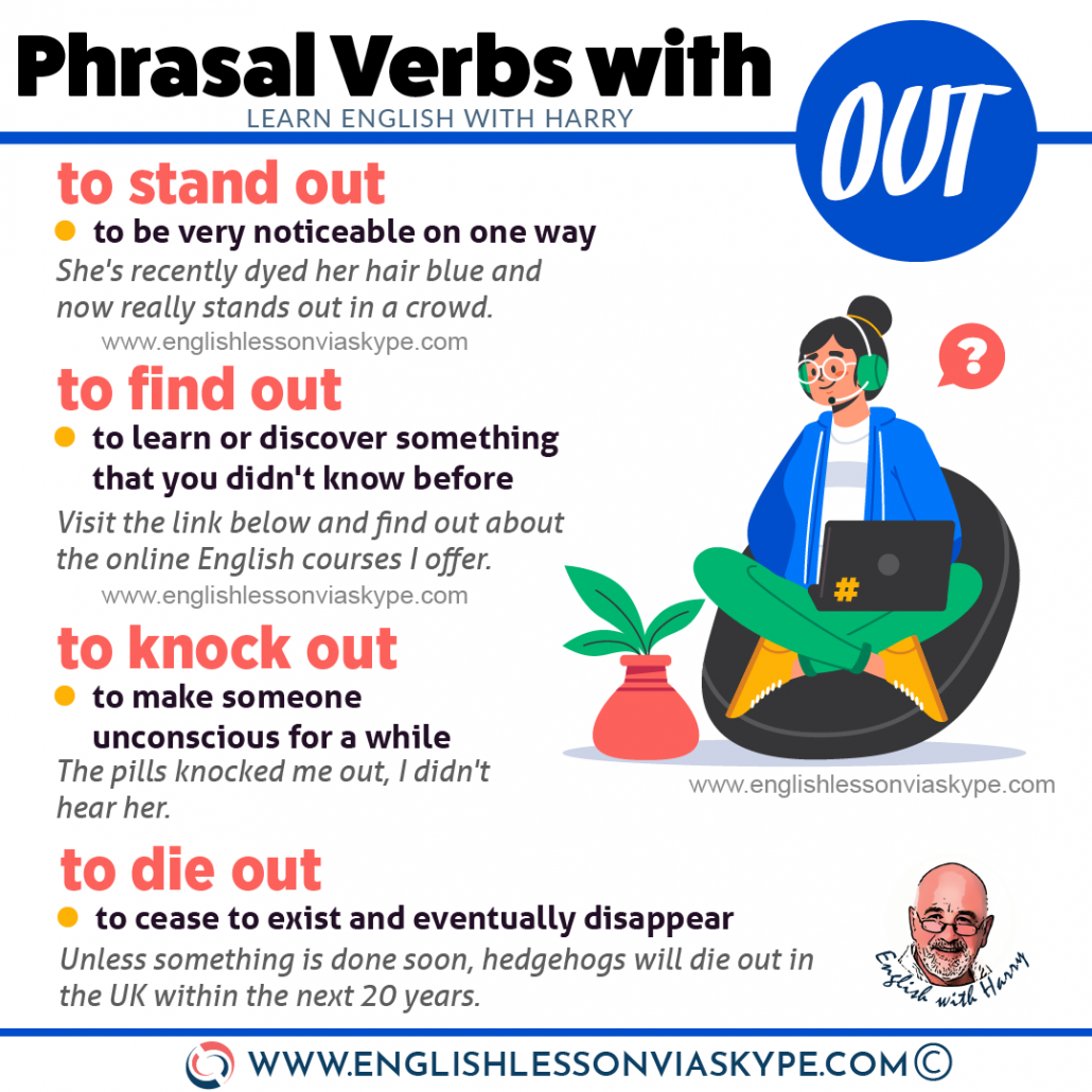 16 Phrasal Verbs with Out with meanings and examples. Learn English with Harry at www.englishlessonviaskype.com #learnenglish #englishlessons #tienganh #EnglishTeacher #vocabulary #ingles #อังกฤษ #английский #aprenderingles #english #cursodeingles #учианглийский #vocabulário #dicasdeingles #learningenglish #ingilizce #englishgrammar #englishvocabulary #ielts #idiomas