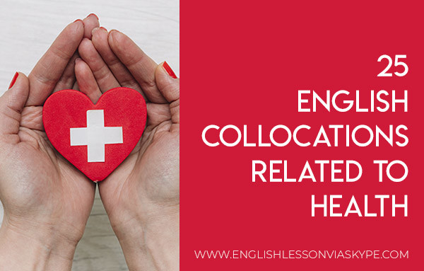 25 English Collocations related to Health. Learn English with Harry at www.englishlessonviaskype.com #learnenglish #englishlessons #tienganh #EnglishTeacher #vocabulary #ingles #อังกฤษ #английский #aprenderingles #english #cursodeingles #учианглийский #vocabulário #dicasdeingles #learningenglish #ingilizce #englishgrammar #englishvocabulary #ielts #idiomas