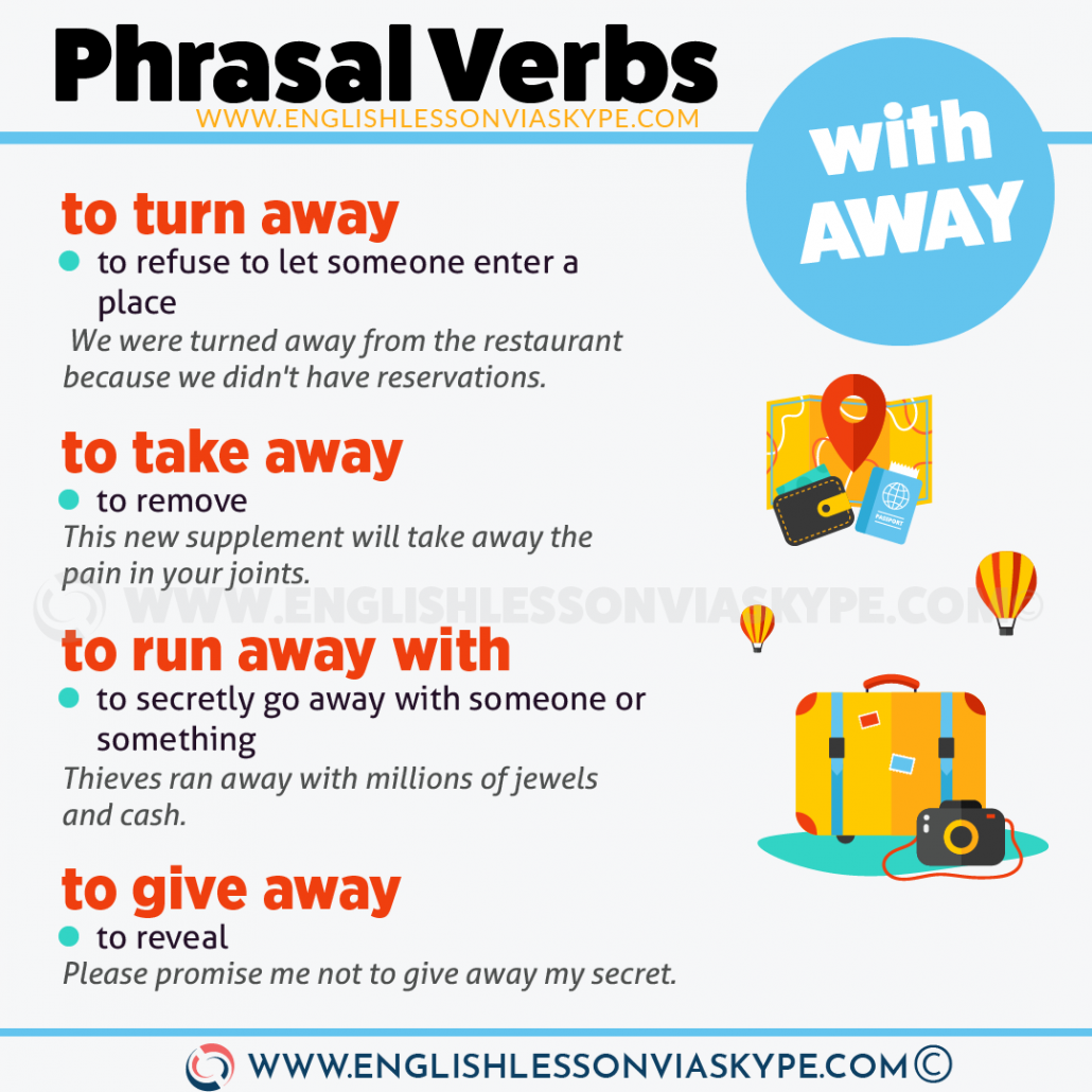 15 Phrasal Verbs with Away with meanings and examples. Learn phrasal verbs with www.englishlessonviaskype.com #learnenglish #englishlessons #tienganh #EnglishTeacher #vocabulary #ingles #อังกฤษ #английский #aprenderingles #english #cursodeingles #учианглийский #vocabulário #dicasdeingles #learningenglish #ingilizce #englishgrammar #englishvocabulary #ielts #idiomas